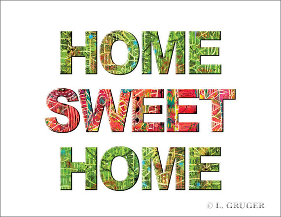 Home Sweet Home Quotes And Sayings Home sweet home print